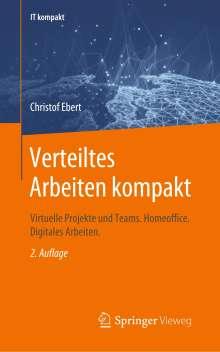Christof Ebert: Verteiltes Arbeiten kompakt, Buch