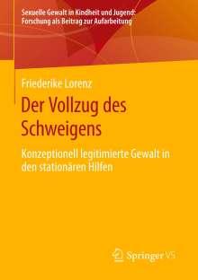 Friederike Lorenz: Der Vollzug des Schweigens, Buch