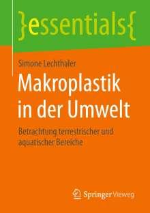 Simone Lechthaler: Makroplastik in der Umwelt, Buch