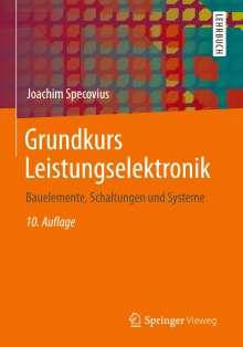 Joachim Specovius: Grundkurs Leistungselektronik, Buch