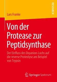 Lars Franke: Von der Protease zur Peptidsynthase, Buch