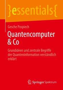 Gesche Pospiech: Quantencomputer & Co, Buch