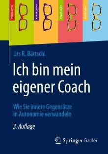 Urs R. Bärtschi: Ich bin mein eigener Coach, Buch