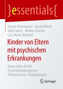 Hanna Christiansen: Kinder von Eltern mit psychischen Erkrankungen, Buch