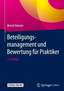 Bernd Heesen: Beteiligungsmanagement und Bewertung für Praktiker, Buch