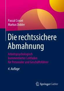 Pascal Croset: Die rechtssichere Abmahnung, Buch