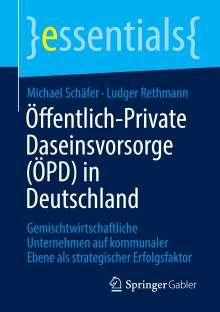 Michael Schäfer: Öffentlich-Private Daseinsvorsorge (ÖPD) in Deutschland, Buch