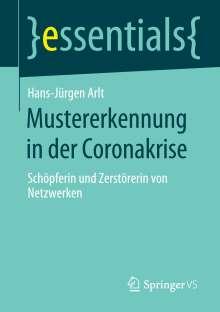 Hans-Jürgen Arlt: Mustererkennung in der Coronakrise, Buch