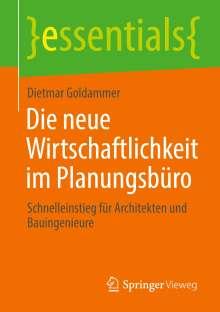 Dietmar Goldammer: Die neue Wirtschaftlichkeit im Planungsbüro, Buch