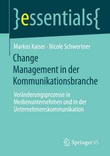 Markus Kaiser: Change Management in der Kommunikationsbranche, Buch