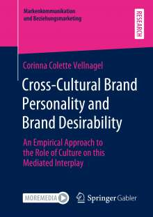 Corinna Colette Vellnagel: Cross-Cultural Brand Personality and Brand Desirability, Buch