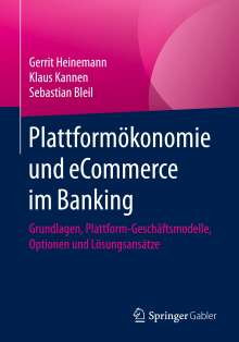 Gerrit Heinemann: Plattformökonomie und eCommerce im Banking, Buch