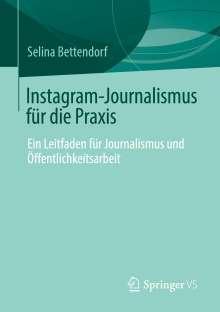 Selina Bettendorf: Instagram-Journalismus für die Praxis, Buch