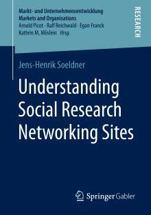 Jens-Henrik Soeldner: Understanding Social Research Networking Sites, Buch