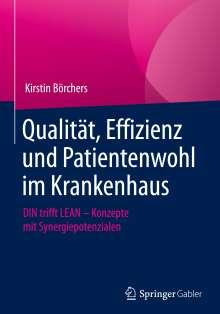 Kirstin Börchers: Qualität, Effizienz und Patientenwohl im Krankenhaus, Buch