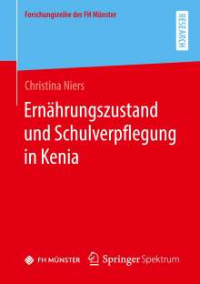 Christina Niers: Ernährungszustand und Schulverpflegung in Kenia, Buch