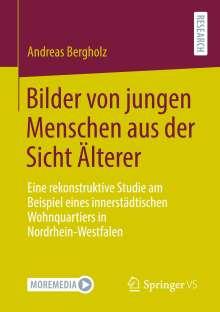 Andreas Bergholz: Bilder von jungen Menschen aus der Sicht Älterer, Buch