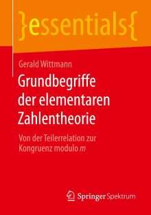 Gerald Wittmann: Grundbegriffe der elementaren Zahlentheorie, Buch