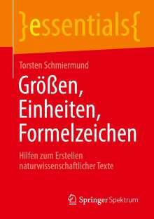 Torsten Schmiermund: Größen, Einheiten, Formelzeichen, Buch
