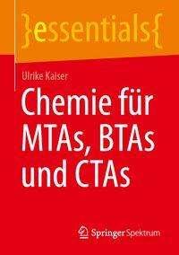 Ulrike Kaiser: Chemie für MTAs, BTAs und CTAs, Buch
