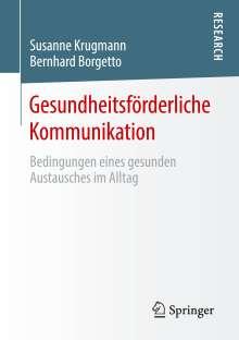 Bernhard Borgetto: Gesundheitsförderliche Kommunikation, Buch