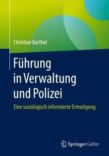 Christian Barthel: Führung in Verwaltung und Polizei, Buch