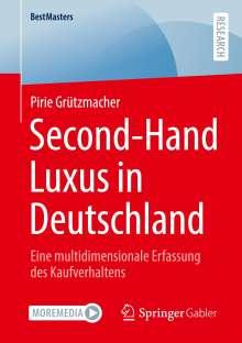 Pirie Grützmacher: Second-Hand Luxus in Deutschland, Buch