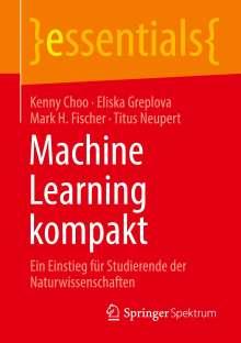 Kenny Choo: Machine Learning kompakt, Buch