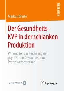 Markus Droste: Der Gesundheits-KVP in der schlanken Produktion, Buch