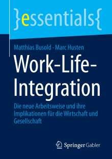 Marc Husten: Work-Life-Integration, Buch