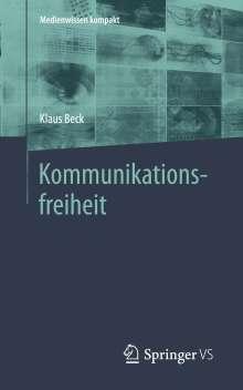 Klaus Beck: Kommunikationsfreiheit, Buch