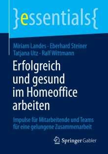Miriam Landes: Erfolgreich und gesund im Homeoffice arbeiten, Buch