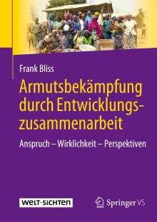 Frank Bliss: Armutsbekämpfung durch Entwicklungszusammenarbeit, Buch