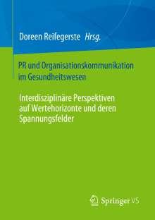 PR - und Organisationskommunikation im Gesundheitswesen, Buch
