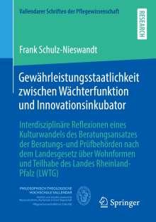 Frank Schulz-Nieswandt: Gewährleistungsstaatlichkeit zwischen Wächterfunktion und Innovationsinkubator, Buch