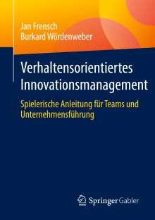 Jan Frensch: Verhaltensorientiertes Innovationsmanagement, Buch