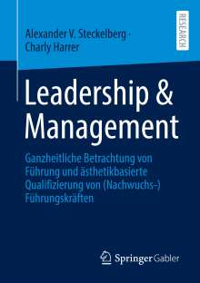 Alexander V. Steckelberg: Leadership & Management, Buch