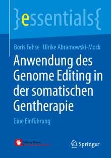 Boris Fehse: Anwendung des Genome Editing in der somatischen Gentherapie, Buch