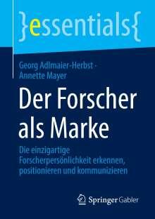 Georg Adlmaier-Herbst: Der Forscher als Marke, Buch