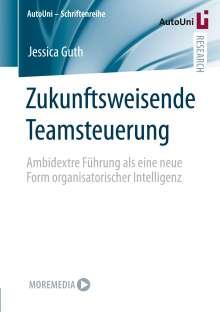 Jessica Guth: Zukunftsweisende Teamsteuerung, Buch