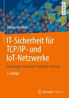 Steffen Wendzel: IT-Sicherheit für TCP/IP- und IoT-Netzwerke, Buch