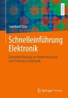 Leonhard Stiny: Schnelleinführung Elektronik, Buch
