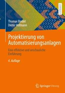 Thomas Bindel: Projektierung von Automatisierungsanlagen, Buch