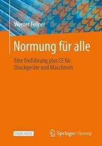 Werner Fellner: Normung für alle, 1 Buch und 1 eBook