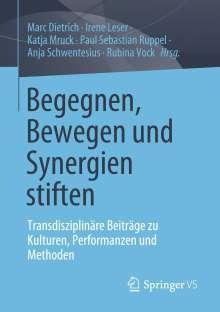 Begegnen, Bewegen und Synergien stiften, Buch