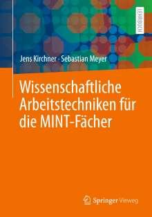 Jens Kirchner: Wissenschaftliche Arbeitstechniken für die MINT-Fächer, Buch