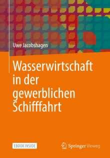 Uwe Jacobshagen: Wasserwirtschaft in der gewerblichen Schifffahrt, 1 Buch und 1 eBook