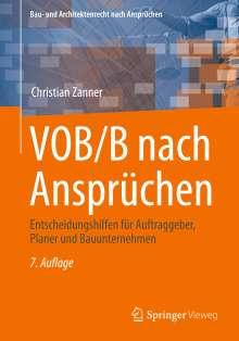 Christian Zanner: VOB/B nach Ansprüchen, Buch