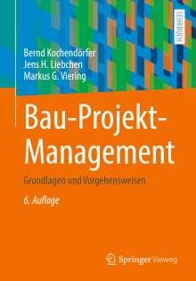 Bernd Kochendörfer: Bau-Projekt-Management, Buch