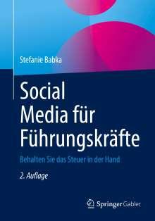 Stefanie Babka: Social Media für Führungskräfte, Buch